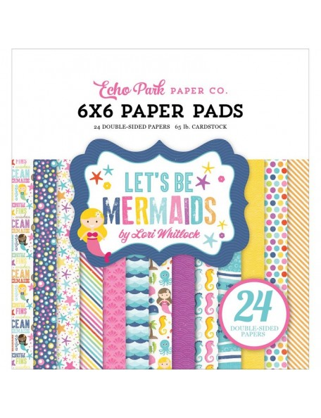 "Echo Park - Let´s Be Mermaids By Lori Whitlock Paper Pad 6""x6"""